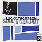 Lucky Thompson Soul's Nite Out