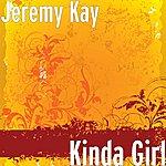 Jeremy Kay Kinda Girl