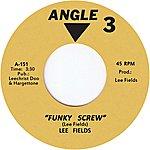 Lee Fields Funky Screw