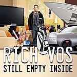 Rich Vos Still Empty Inside
