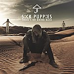 Sick Puppies There's No Going Back