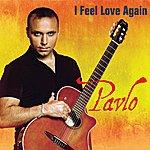 Pavlo I Feel Love Again