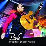 Pavlo Mediterranean Nights
