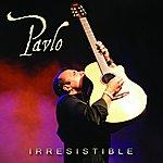 Pavlo Irresistible