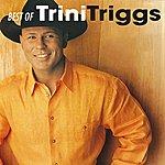 Trini Triggs Best Of