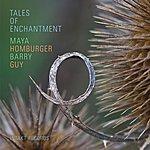 Maya Homburger Tales Of Enchantment