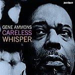 Gene Ammons Careless Whisper