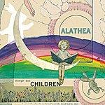Alathea Songs For Children: Sunnyside And Starlight
