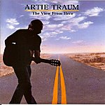 Artie Traum The View From Here