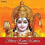 Suresh Wadekar Shree Ram Mantra