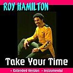 Roy Hamilton Take Your Time