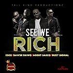 Esco See We Rich - Single