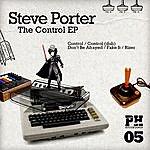 Steve Porter The Control Ep