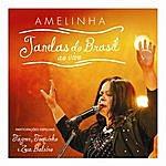 Amelinha Janelas Do Brasil (Ao Vivo)