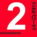 Magical Power Mako Hapmoniym - Pt. 2 - Single