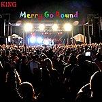 King Merry Go Round - Single