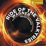 Valery Gergiev Wagner: Ride Of The Valkyries