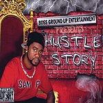 Sam P The Hustle Story