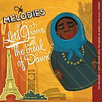 The Melodies Let's Groove Until The Break Of Dawn