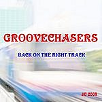 The Groovechasers Back On The Right Track