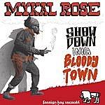 Mykal Rose Showdown Inna Bloody Town