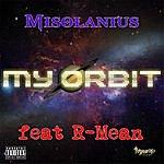 Misolanius My Orbit (Feat. R-Mean)
