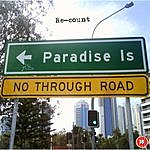 Re-Count Paradise Is No Through Road