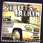 S.B. The Grindaholik The Streets Iz Talkin' (7 Dayz Entertainment Presents)