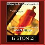 Roger Bellon 12 Stones (Original Motion Picture Soundtrack)
