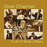 Oliver Chapman A Life Of Words & Music