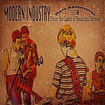 Modern Industry More Adventures From The Land Of Beautiful Homes (Feat. Angus Macmannus)