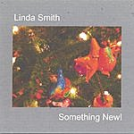Linda Smith Something New!