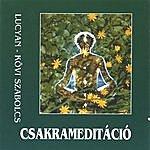 Lucyan Chakra Meditation (Csakrameditacio)