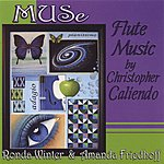 Muse Flute Music By Christopher Caliendo