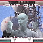 Out Out Virtual Sound Images