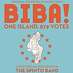 The Spinto Band Biba! 1 Island, 879 Votes (Original Soundtrack)