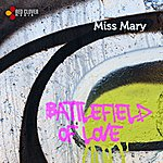 Miss Mary Battlefield Of Love