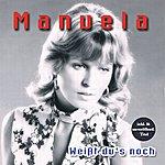 Manuela Weißt Du's Noch (2011 - Remaster)