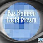 Bas Kunnen Lucid Dream (Album Version)