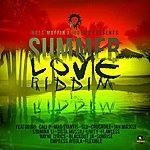 Cali P Summer Love Riddim 2013 (Wass'muffin)