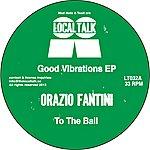 Orazio Fantini The Good Vibrations Ep