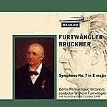 Berlin Philharmonic Orchestra Bruckner: Symphony No. 7 In E Major