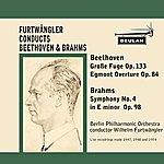 Berlin Philharmonic Orchestra Beethoven: Grosse Fuge Op. 133 & Egmont Overture Op. 84 - Brahms: Symphony No. 4 In E Minor Op. 98