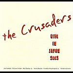 The Crusaders Live In Japan 2003