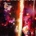 Casino Versus Japan Hitori + Kaiso (1998 - 2001)