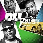 De La Soul Get Away (The Spirit Of Wu-Tang)