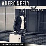 Adero Neely Guap (Radio Edit)