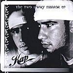 Kap The Two Way Mirror Ep