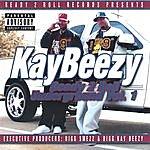 Kay Beezy Ready 2 Roll Underground Vol. 1
