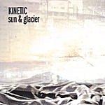 Kinetic Sun & Glacier